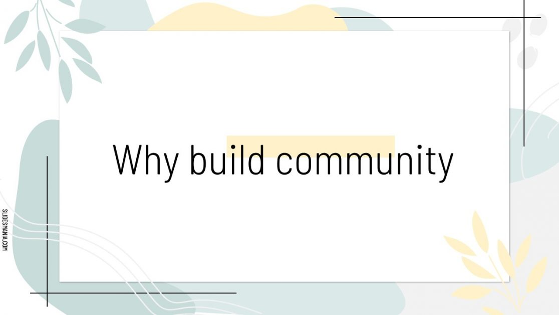 Why Build Community?
