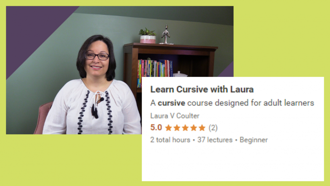 Learn Cursive with Laura on Udemy