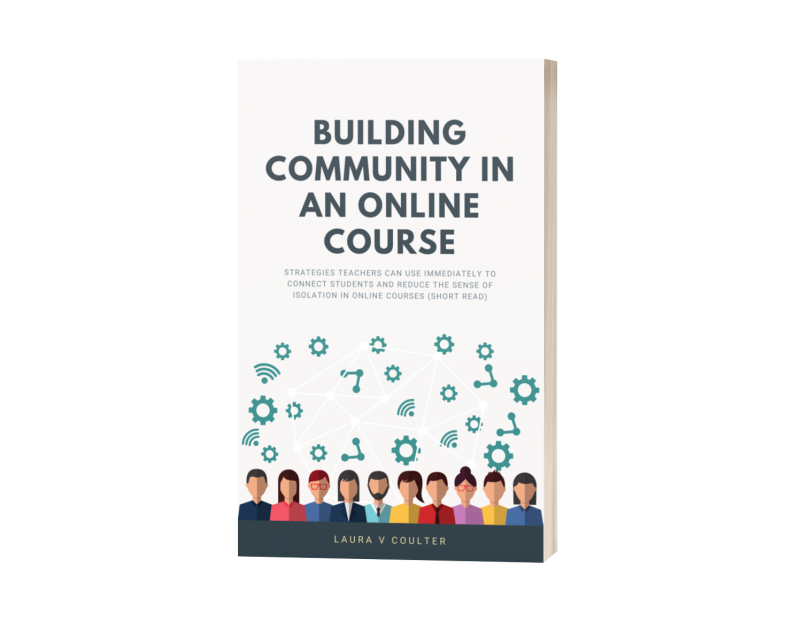 Building Community in an Online Course book